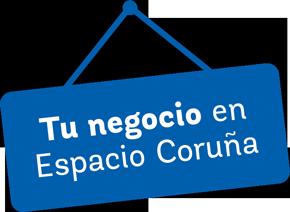 Tu negocio en Espacio Coruña